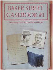BAKER STREET CASE BOOK #1 Roleplaying in the World of Sherlock Holmes