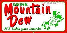 MOUNTAIN DEW OLD SCHOOL RETRO VINTAGE SIGN REMAKE BANNER SHOP GARAGE ART 2 X 4