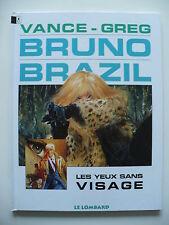 RE 1996 (très bel état) - Bruno Brazil 3 (les yeux sans visage) - Vance & Greg