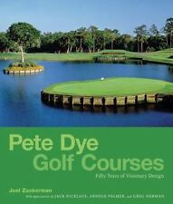 Pete Dye Golf Courses by Joel Zuckerman Brand New in Shrink Wrap