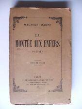 MAURICE MAGRE : LA MONTÉE AUX ENFERS / ENVOI À MARCEL PAGNOL / CHARPENTIER 1921