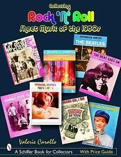Collecting Rock 'n' Roll Sheet Music of The 1960s by Valerie Carallo (2006,...