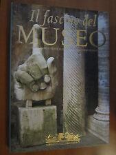 M. LISTRI, P. ROSENBERG, F. RUBERTI,Il fascino dei museo, UMBERTO ALLEMANDI-A11