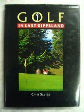 Golf in East Gippsland Chris Savige hc b53