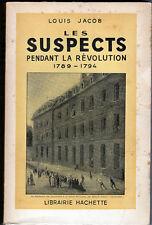 C1 REVOLUTION Jacob LES SUSPECTS PENDANT LA REVOLUTION 1789 1794 Dedicace
