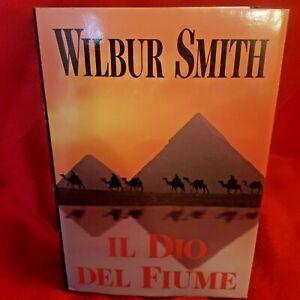 WILBUR SMITH, Il Dio del Fiume, Edizione CDE