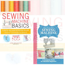 How To Use Your Sewing Machine Collection 2 Books Set By Jane Bolsover & Alison