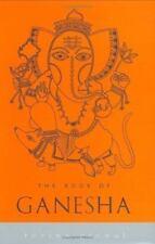The Book of Ganesha (Indian Gods and Goddesses)
