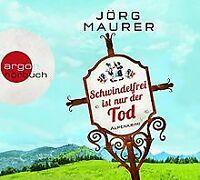 Schwindelfrei ist nur der Tod: Alpenkrimi von Maurer, Jörg | Buch | Zustand gut