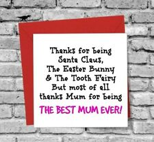 BIRTHDAY XMAS HAPPY MOTHER'S DAY GREETINGS CARD LOVE FUNNY BEST MUM EVER JOKE