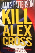 Kill Alex Cross by James Patterson new hardcover Book Club edition