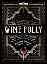 Wine Folly: Magnum Edition: The Master Guide by Madeline Puckette: New