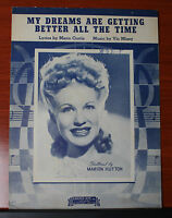 1944 sheet music - My Dreams Are Getting Better All The Time - Curtis, Mizzy