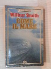 COME IL MARE Wilbur Smith Jimmy Boraschi Mondadori Oscar Bestsellers 1986 libro