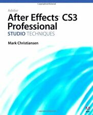 Adobe After Effects CS3 Professional Studio Techni