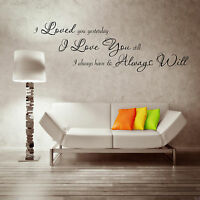LOVE YOU ALWAYS Wall Sticker Lounge Room Decal Mural Stencil Transfer WSD509