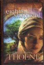 Eighth Shepherd  (ExLib) by Bodie Thoene; Brock Thoene