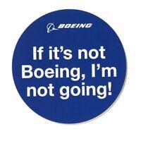 If it's not Boeing, I'm not going!  Aufkleber Sticker NEU