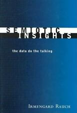 Semiotic Insights: The Data Do the Talking (Toronto Studies in Semiotics and Com
