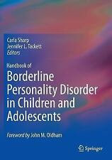 Handbook of Borderline Personality Disorder in Children and Adolescents: By S...