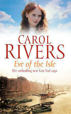 Eve of the Isle, By Rivers, Carol,in Used but Good condition