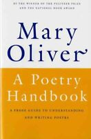 Poetry Handbook, Paperback by Oliver, Mary, Like New Used, Free P&P in the UK