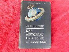 1910 Walter Schuricht Das Motorrad und seine Behandlung, Rar, selten !