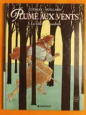 Plume aux vents 1.La folle et l'assassin-Cothias & Juillard-Ex Libris-Dargaud EO
