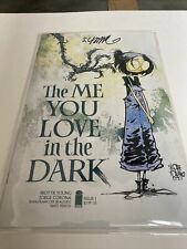 The Me You Love In The Dark #1 ~ Skottie Young Signed Exclusive W/Coa ~ Nm+