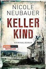 Kellerkind / Kommissar Waechter Bd.1 von Nicole Neubauer (2015, Klappenbroschur)