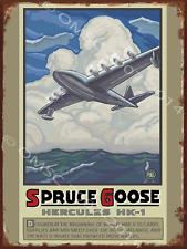 Spruce Goose Metal Sign, Airplanes, Vintage WWII, Flying, Howard Hughes