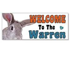 Welcome to the Warren Rabbit Acrylic Sign Plaque hutch cage run door garden gift