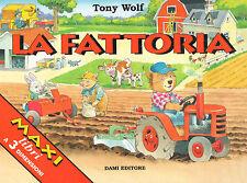 La fattoria di Tony Wolf - Maxi Libro a 3 Dimensioni