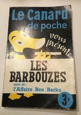 LE CANARD de poche vous présente LES BARBOUZES suivi de : l'affaire  Ben Barka