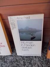Wo man in Frieden sterben kann, von Anne Fried, aus dem Brockhaus Verlag