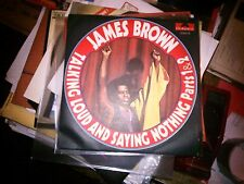 """7"""" JAMES BROWN TALKING LOUD AND SAYING NOTHING PART 1/2 ITALY 1972 N/MINT"""