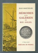 61231 - MARTEILHE Jean; Mémoires d'un galérien du Roi-Soleil.