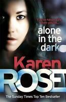 Alone in the Dark, Rose, Karen | Hardcover Book | Good | 9780755390007