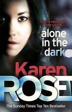 Alone in the Dark by Karen Rose (Hardback, 2015)
