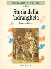 STORIA DELLLA NDRANGHETA - SALVATORE SCARPINO