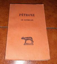 PÉTRONE PETRONIO LE SATIRICON SATYRICON LES BELLES LETTRES 1923 ALFRED ERNOUT