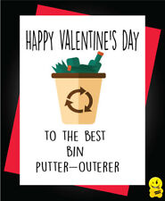 Funny Valentine's Greeting Card Banter Rude Cheeky Humour Bin Putter-Outerer V86