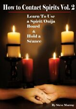 How to Contact Spirits Vol. 2 Learn to use a Spirit/Ouija Board & Hold a Seance