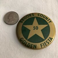 Brooks County Texas Golden Fiesta Vintage Souvenir Pinback Button #37003