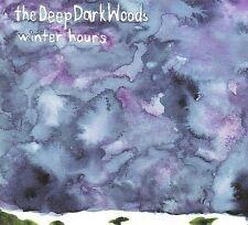 Winter Hours [Digipak] by The Deep Dark Woods (CD, Mar-2009, Black Hen Music)