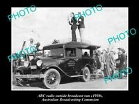OLD HISTORIC PHOTO OF ABC RADIO VAN AUSTRALIAN BROADCASTING COMMISION 1930s