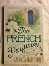 FRENCH PERFUMER, THE - Amanda Hampson (Softcover, 2017, Free Postage)