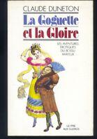 C.Duneton, La Goguette et la Gloire,Les aventures erotiques du bossu Mayeux   R