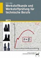 Werkstoffkunde und Werkstoffprüfung für technische Beruf... | Buch | Zustand gut
