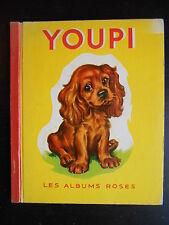 "Livre ""Youpi"" Pierre Probst 1956"